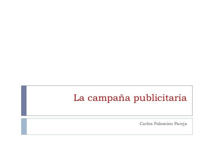 La campaña publicitaria Carlos Palomino Pareja