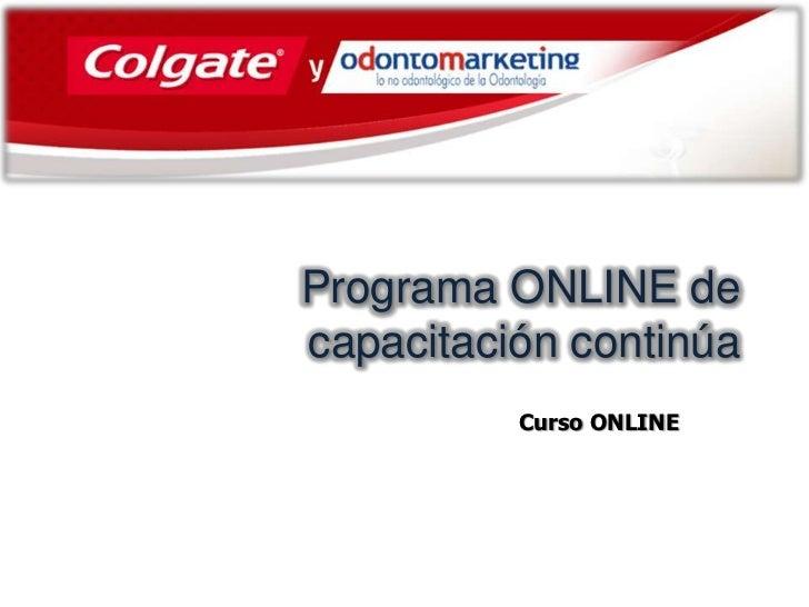 Programa ONLINE decapacitación continúa          Curso ONLINE