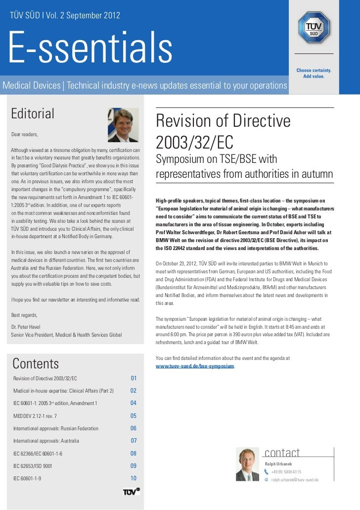 TÜV SÜD I Vol. 2 September 2012 E-ssentialsMedical Devices | Technical industry e-news updates essential to your operation...