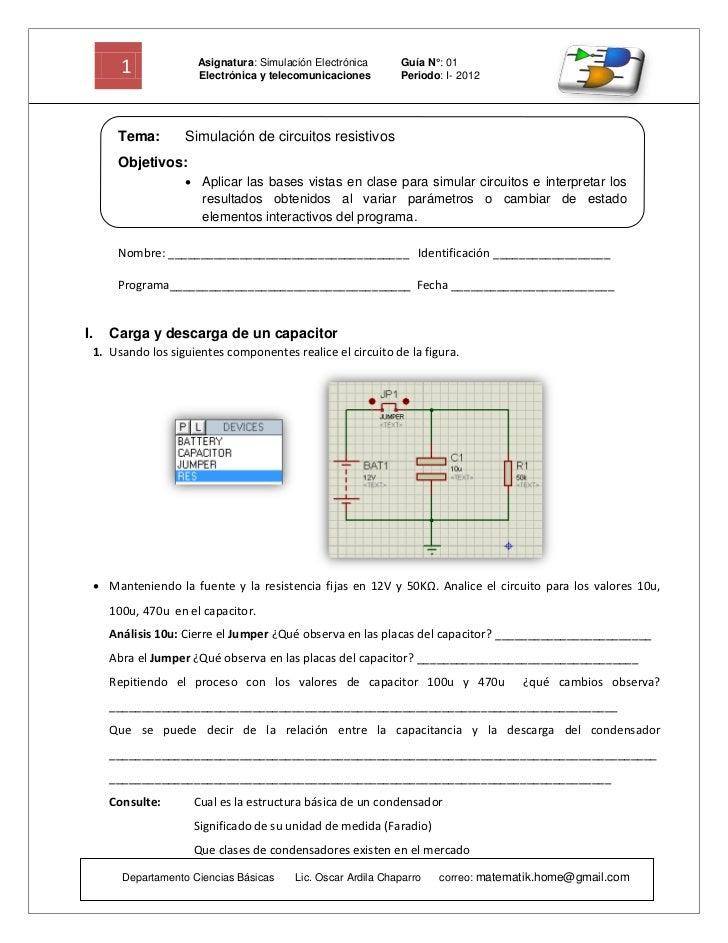 1              Asignatura: Simulación Electrónica                         Electrónica y telecomunicaciones                ...