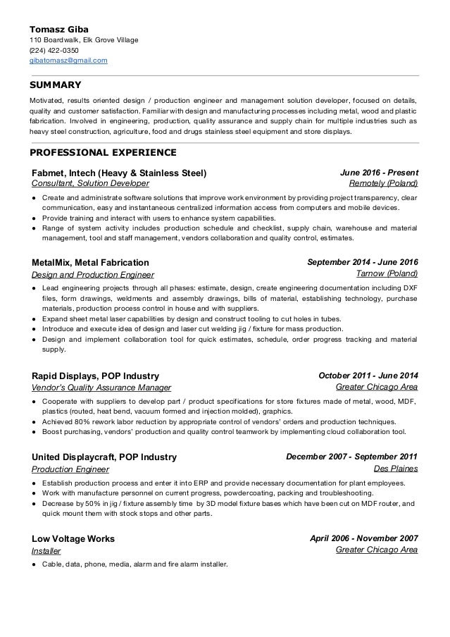 Mechanical Engineer Resume   Tomasz Giba. Tomasz Giba 110 Boardwalk, Elk  Grove Village (224) 422 0350 Gibatomasz@ ...