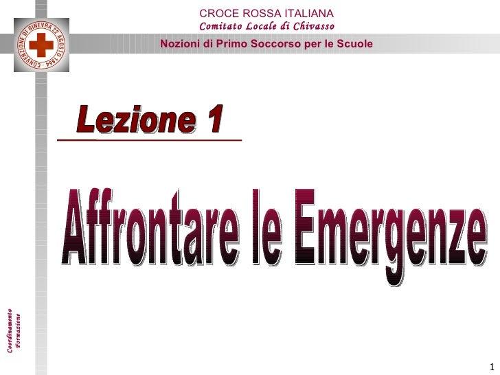 Lezione 1 Affrontare le Emergenze