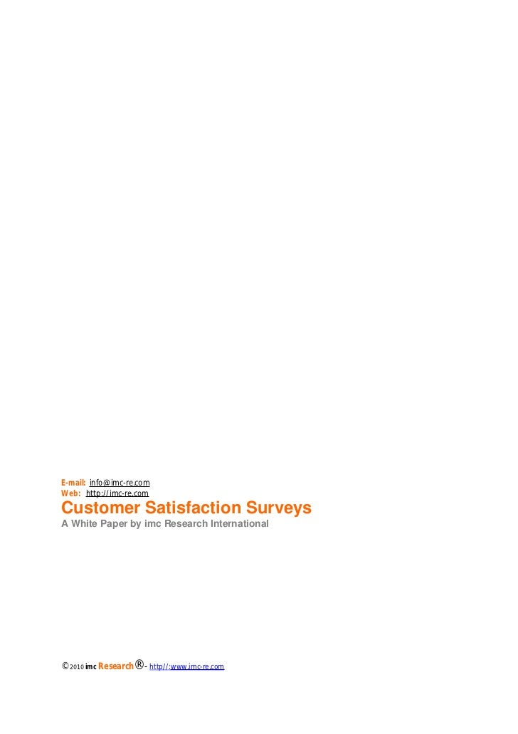 Chapter: WHY CUSTOMER SATISFACTION IS SO IMPORTANTE-mail: info@imc-re.comWeb: http://imc-re.comCustomer Satisfaction Surve...