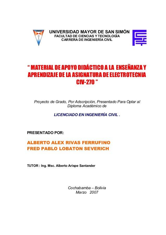 """UNIVERSIDAD MAYOR DE SAN SIMÓN  FACULTAD DE CIENCIAS Y TECNOLOGÍA  CARRERA DE INGENIERÍA CIVIL  """" MATERIAL DE APOYO DIDÁCT..."""