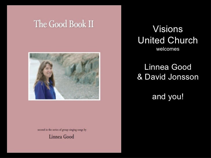 Visions United Church welcomes Linnea Good & David Jonsson and you!
