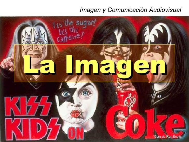 La Imagen Imagen y Comunicación Audiovisual Obra de Ron English