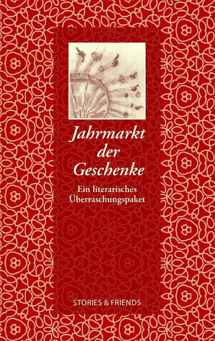 Jahrmarkt    der Geschenke  Ein literarisches Überraschungspaket     STORIES & FRIENDS