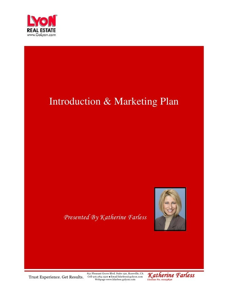 Introduction & Marketing Plan                        Presented By Katherine Farless     Trust Experience. Get Results.    ...