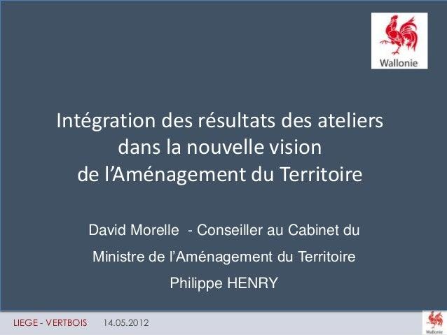 CWEHF POUR QUE MOBILITÉ RIME AVEC ÉGALITÉ LIEGE - VERTBOIS 14.05.2012 David Morelle - Conseiller au Cabinet du Ministre de...