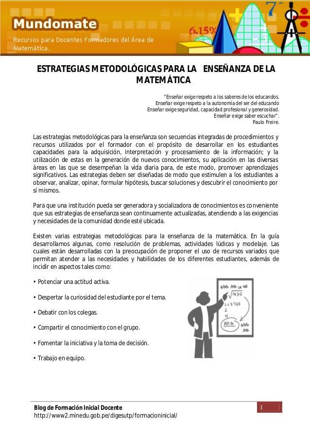 1Blog de Formación Inicial Docente http://www2.minedu.gob.pe/digesutp/formacioninicial/ ESTRATEGIAS METODOLÓGICAS PARA LA ...