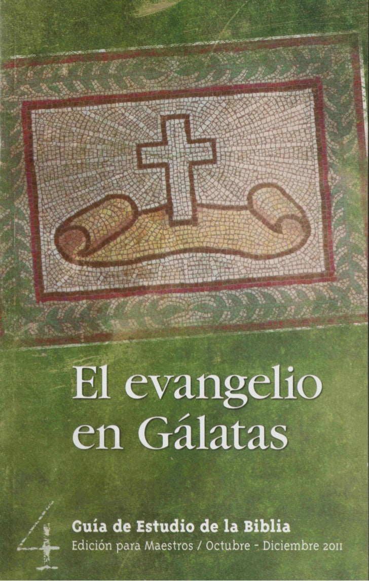 El EvangElio En     Guía de Estudio                                              gálatas      de la Biblia                ...