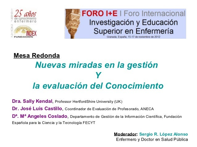 Sergio R. Lopez Alonso                         Mesa Redonda                                     Nuevas miradas en la gesti...