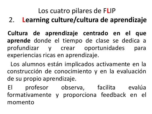 Los cuatro pilares de FLIP: 3 Intentional content / uso intencionado del conocimiento Los profesores usan el contenido par...