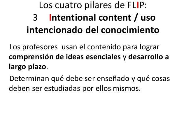 Los cuatro pilares de FLIP: 4 Professional Educator / Educador profesional El papel del profesor es más complejo que el qu...