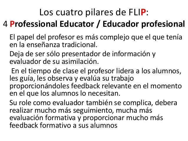 El educador profesional trabaja en equipo • Los educadores profesionales son reflexivos acerca de su docencia, conectan co...