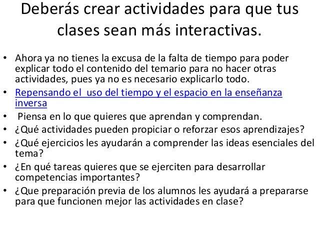 Nivel 2 Clase interactiva • Es una clase en la que la participación de los alumnos esta planificada para que se produzca i...