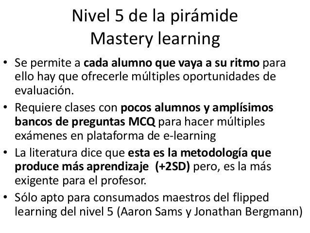TICs para el mastery learning • Los sistemas de evaluación on line con preguntas MCQ son una necesidad para implementar es...