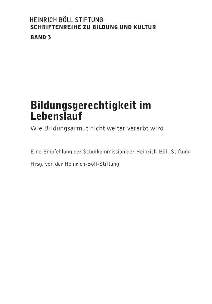 schriftenreihe bildung kultur bildungsgerechtigkeit im lebenslauf - Heinrich Boll Lebenslauf