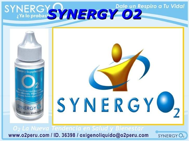 SYNERGY O2