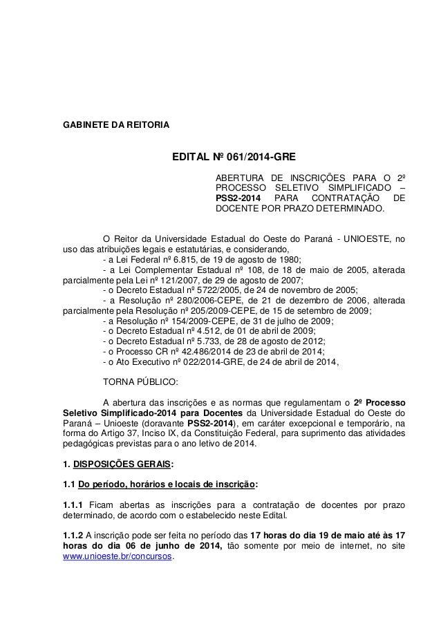 GABINETE DA REITORIA EDITAL Nº 061/2014-GRE ABERTURA DE INSCRIÇÕES PARA O 2º PROCESSO SELETIVO SIMPLIFICADO – PSS2-2014 PA...