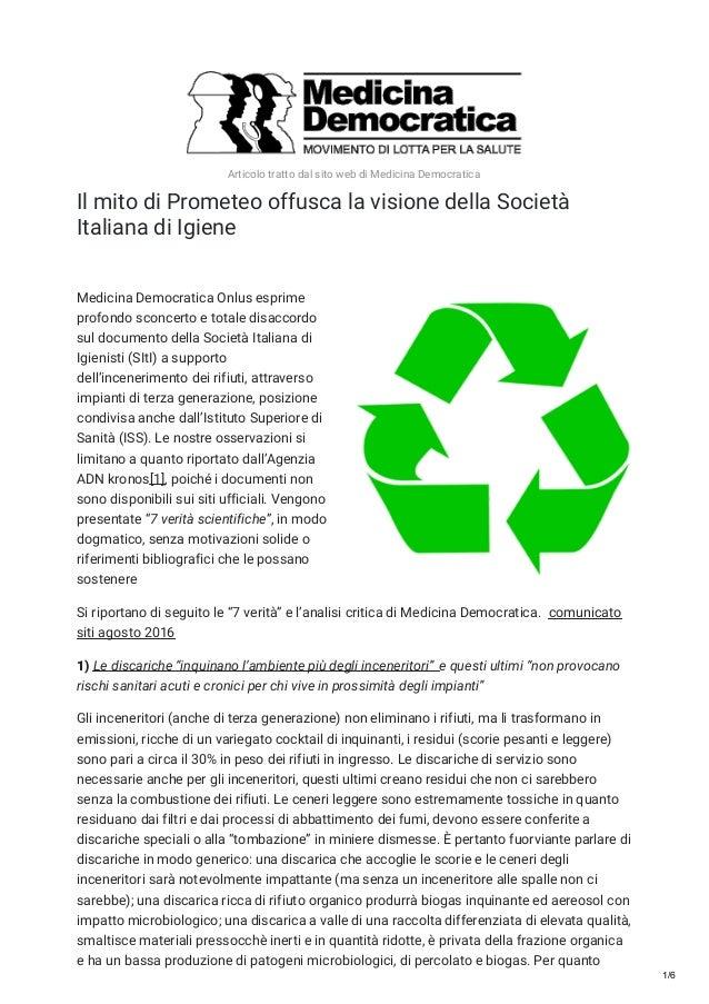 Articolo tratto dal sito web di Medicina Democratica Il mito di Prometeo offusca la visione della Società Italiana di Igie...