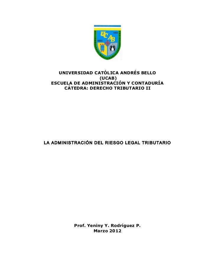 UNIVERSIDAD CATÓLICA ANDRÉS BELLO                   (UCAB)  ESCUELA DE ADMINISTRACIÓN Y CONTADURÍA       CÁTEDRA: DERECHO ...