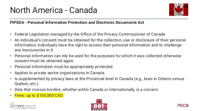 North America - Canada Other laws: • CASL – Canada Anti Spam Legislation • Federal law • Requires individual's expressed o...