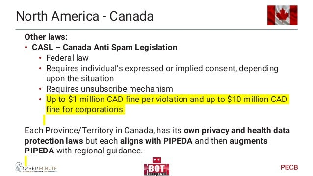 North America - Canada Multiple laws and legislations across Canada at the Provincial level.