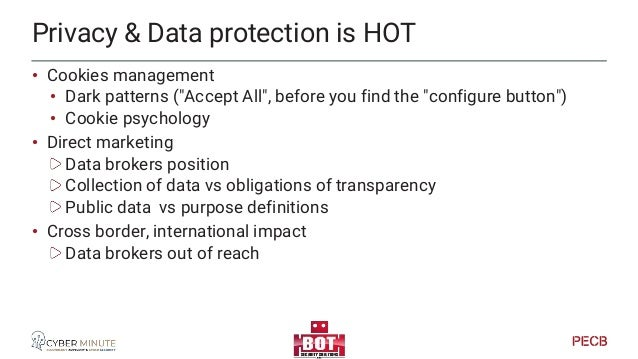 Privacy & Data protection is HOT And also… • IoT Security impact on P&DP • Camera's • Cars • Toys • …