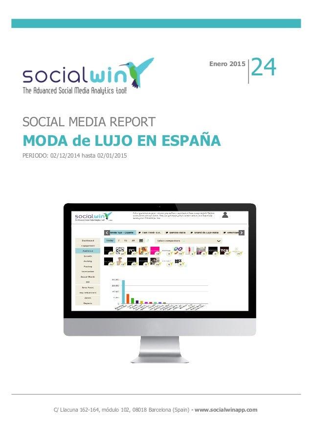 C/ Llacuna 162-164, módulo 102, 08018 Barcelona (Spain) - www.socialwinapp.com Enero 2...