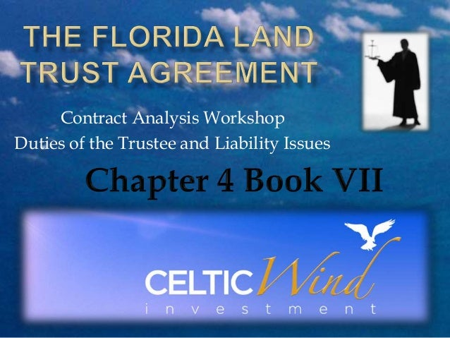 Contract Analysis Workshop Duties of the Trustee and Liability Issues