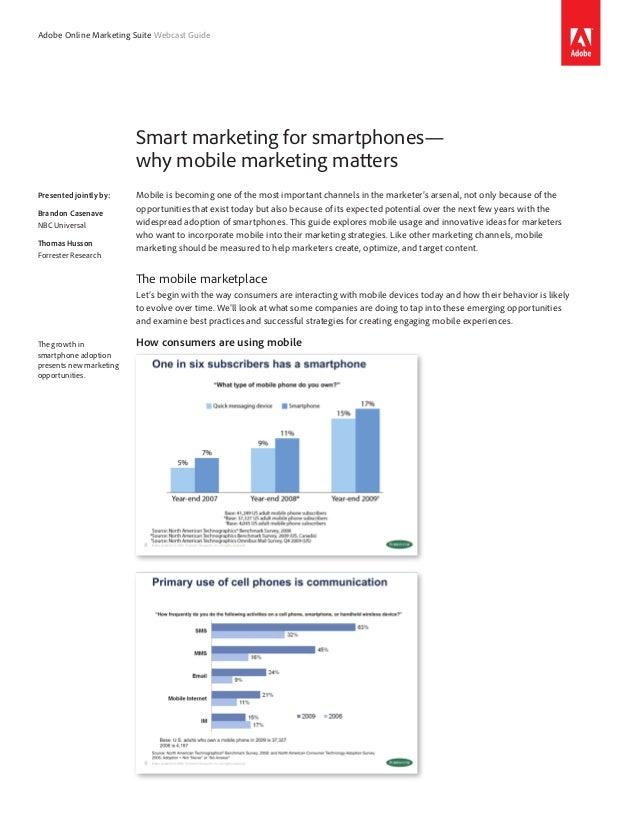 Adobe Online Marketing Suite Webcast Guide                         Smart marketing for smartphones—                       ...