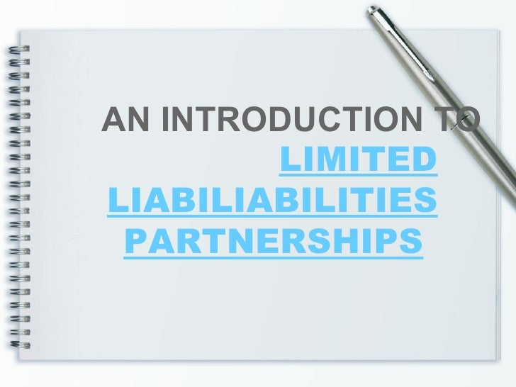 Limited Liability Partnerships - An Introduction