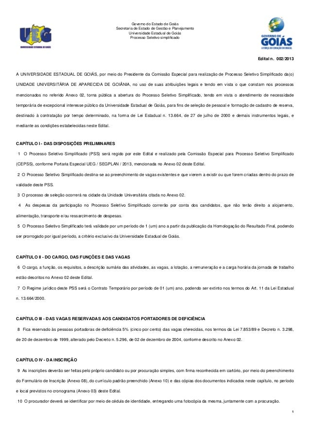 Governo do Estado de Goiás Secretaria de Estado de Gestão e Planejamento Universidade Estadual de Goiás Processo Seletivo ...