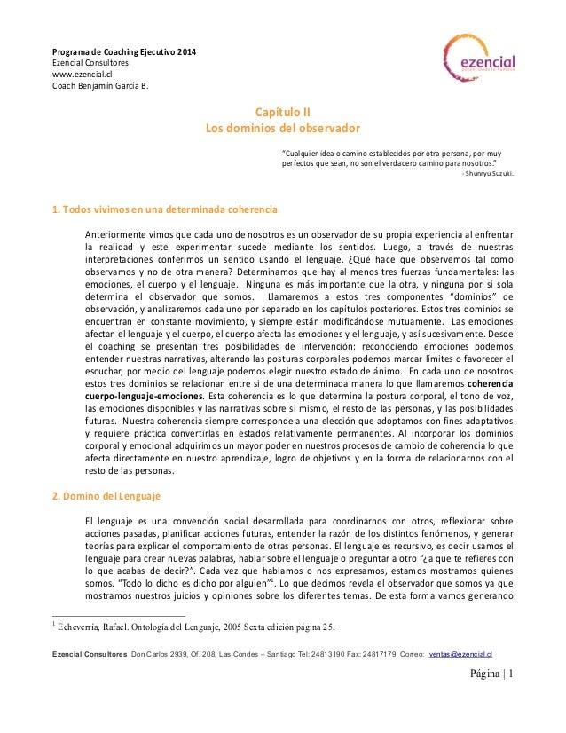 Programa de Coaching Ejecutivo 2014 Ezencial Consultores www.ezencial.cl Coach Benjamín García B. Ezencial Consultores Don...