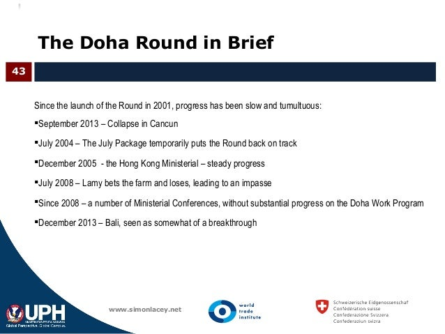 the doha round and wto essay The accession of least developed countries to the world trade organization 88 can the doha round be saved 102 the future and the wto: confronting the.