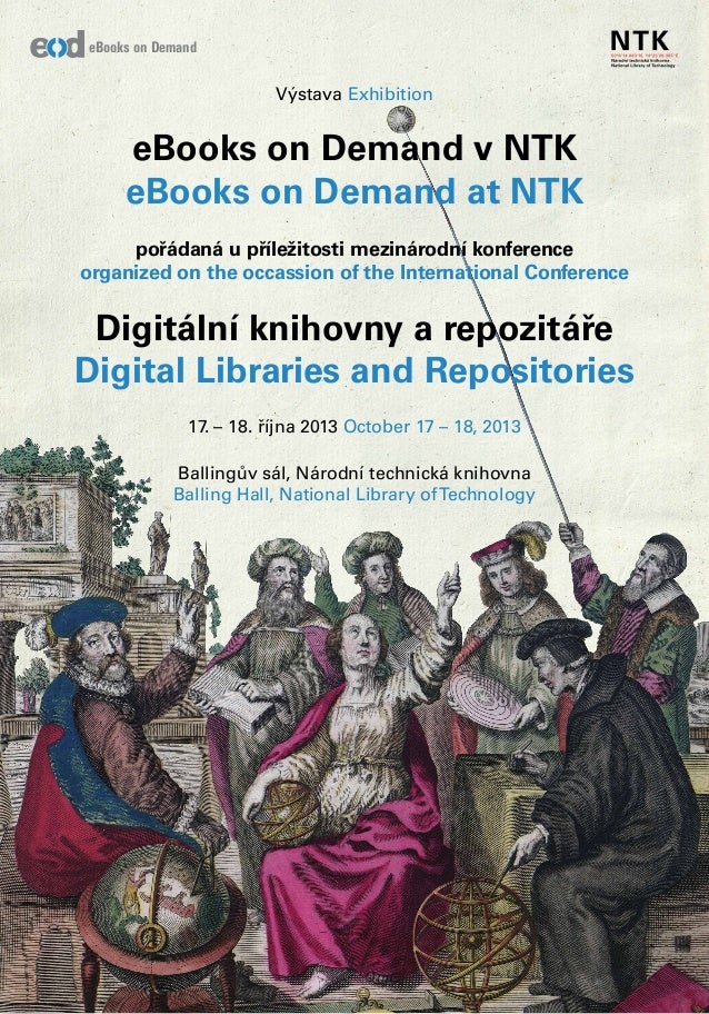 Výstava Exhibition eBooks on Demand v NTK eBooks on Demand at NTK pořádaná u příležitosti mezinárodní konference organized...
