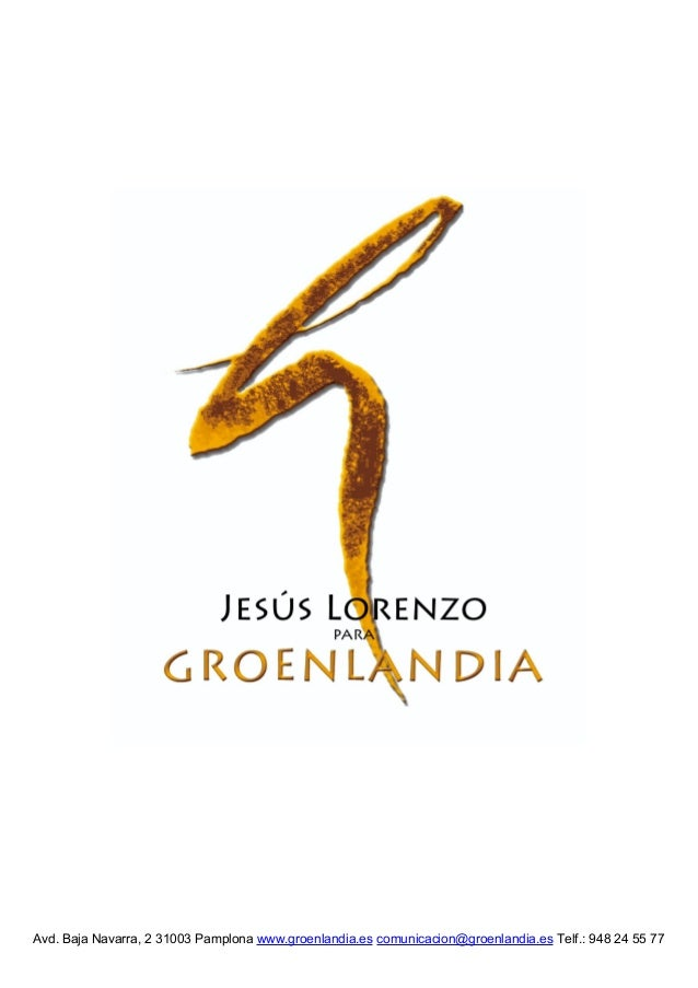 Avd. Baja Navarra, 2 31003 Pamplona www.groenlandia.es comunicacion@groenlandia.es Telf.:647 98 85 93