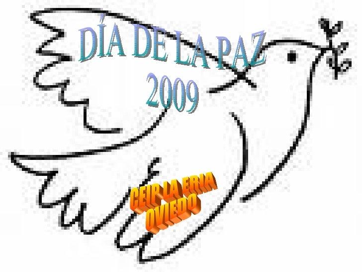 DÍA DE LA PAZ 2009 CEIP LA ERIA OVIEDO