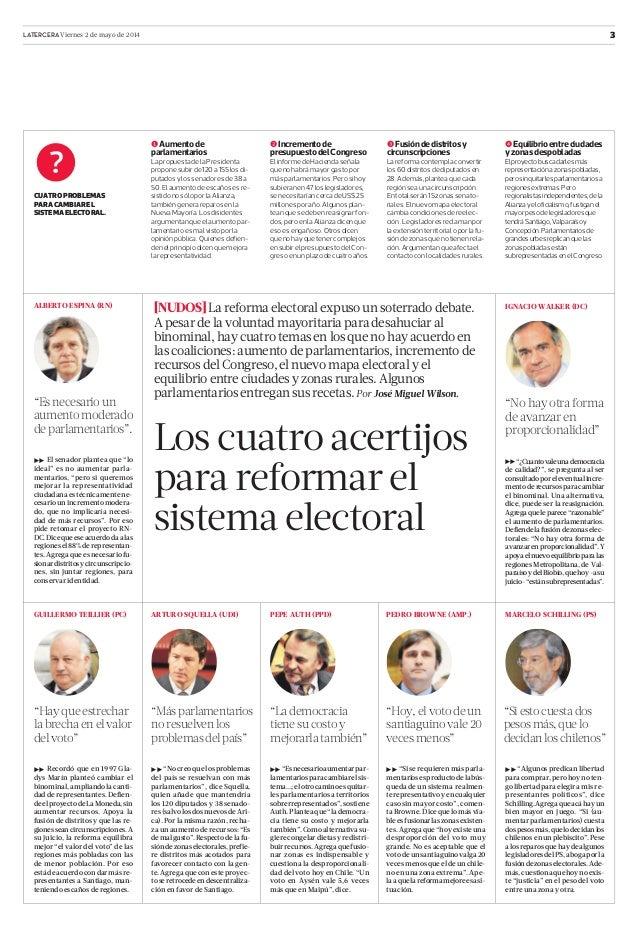 3LATERCERA Viernes 2 de mayo de 2014 [NUDOS]La reforma electoral expuso un soterrado debate. A pesar de la voluntad mayori...