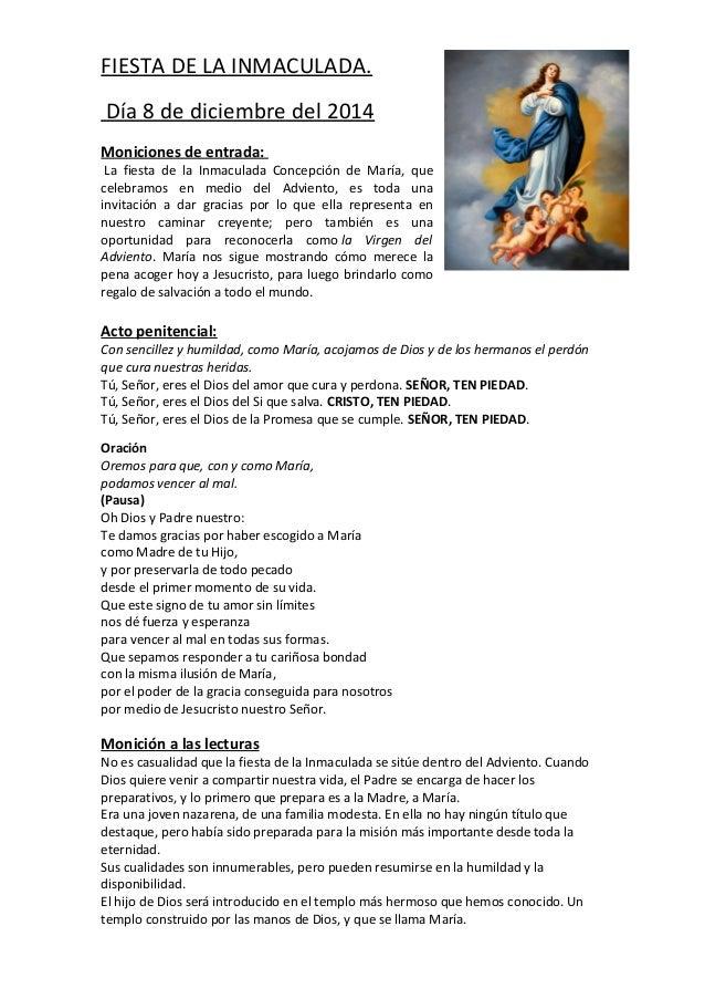 FIESTA DE LA INMACULADA.  Día 8 de diciembre del 2014  Moniciones de entrada:  La fiesta de la Inmaculada Concepción de Ma...