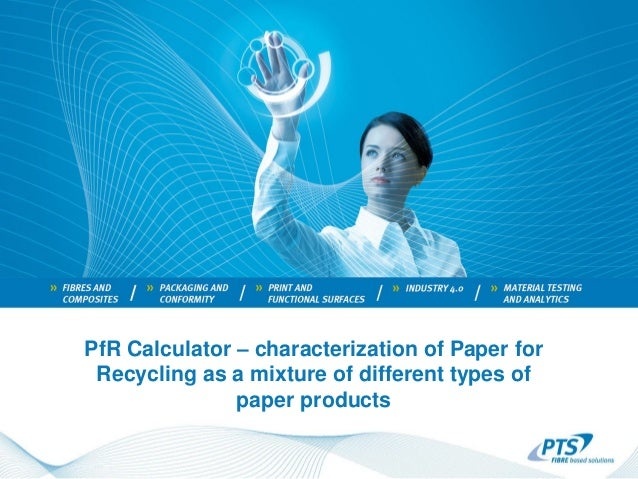 PfR Calculator – characterization of Paper for Recycling as a mixture of different types of paper products