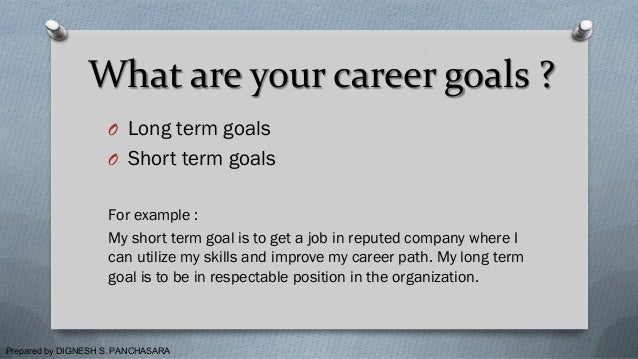 ... Interview Goal And Questions Why Recruiters Ask About Your Short  And  Long Term Goals