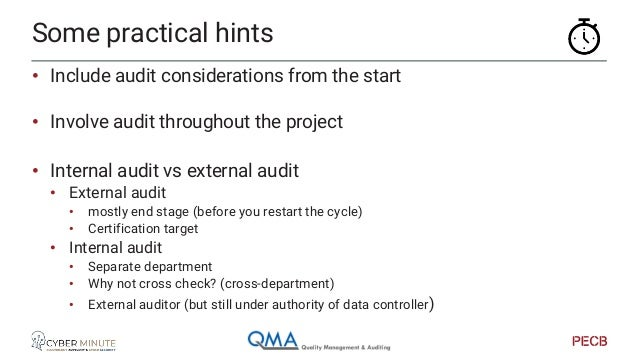 • Look at the external auditor as advisor • Not a checklist dummy • [NOT consultant ;) ] • Find the right auditor for you,...