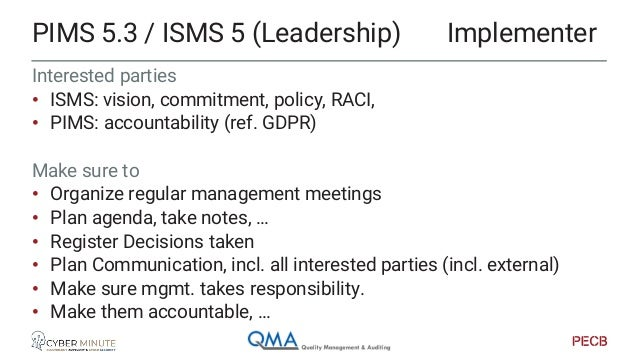 EXTREMELY IMPORTANT • ISMS: risk management is CORE requirement • PIMS: PIA, DPIA (GDPR) You must • Have a risk register •...