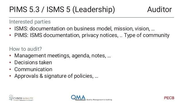 Look for • ISMS = Risk management • PIMS = Risk management + PIA/DPIA Evidence • Risk sources: incident register, incident...