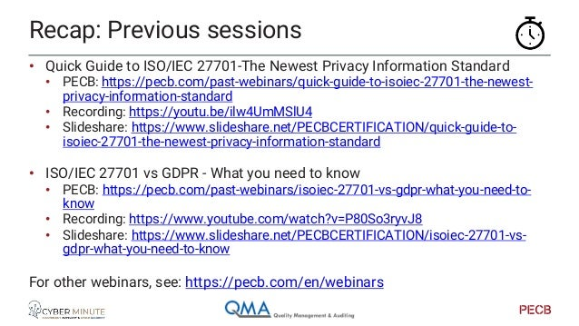 • Remember ISO27001 • ISMS, Information Security (Management System) • 10 Clauses • 114 controls • Based on PDCA Recap: IS...