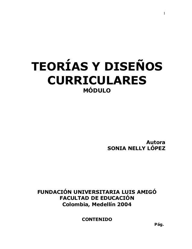 1TEORÍAS Y DISEÑOS  CURRICULARES             MÓDULO                              Autora                   SONIA NELLY LÓPE...