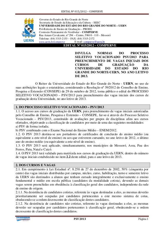 EDITAL Nº 015/2012 – COMPERVE                 Governo do Estado do Rio Grande do Norte                 Secretaria de Estad...