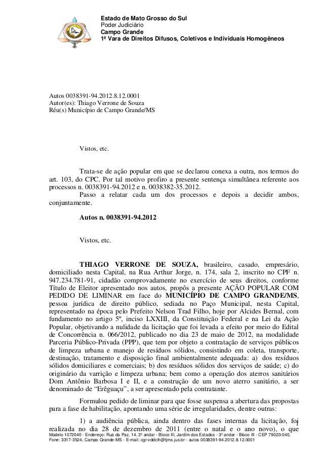 Estado de Mato Grosso do Sul Poder Judiciário Campo Grande 1ª Vara de Direitos Difusos, Coletivos e Individuais Homogêneos...